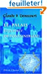 Le palais et la for�t de Fontaineblea...