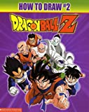 img - for Dragonball Z : How To Draw #2 (Dragonball Z) book / textbook / text book