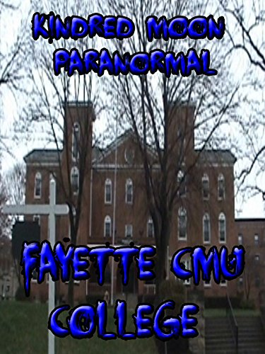 Kindred Moon Paranormal Fayette CMU College