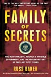 img - for Family of Secrets: The Bush Dynasty, America's Invisible Government, and the Hidden History of the Last Fifty Years book / textbook / text book