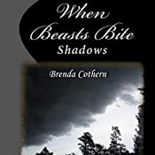 When Beasts Bite: Shadows, Book 2 | Brenda Cothern
