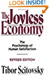 The Joyless Economy: The Psychology o...