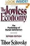 The Joyless Economy: The Psychology o...