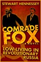 COMRADE FOX (The Life and Times of Archibald Brinsley Fox)