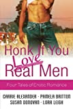 Honk If You Love Real Men: WITH