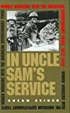 In Uncle Sam's Service: Women Workers With the American Expeditionary Force, 1917-1919