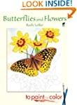 Butterflies and Flowers to Paint or C...