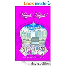 Hajjah Hajjah: A Sister's guide to completing the Hajj and Umrah