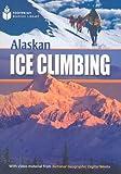 Alaskan Ice Climbing (Footprint Reading Library: Level 1)