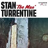 STAN THE MAN TURRENTINE