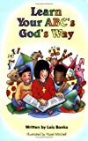 Learn Your ABC's God's Way