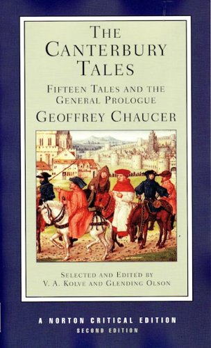 The Canterbury Tales: Fifteen Tales and the General...