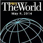 The World, May 09, 2014 | Lisa Mullins
