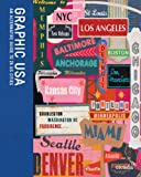 Ziggy Hanaor Graphic USA: An Alternative Guide to 25 US Cities