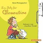 Ein Baby für Clementine (Clementine 5) | Sara Pennypacker