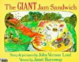 The Giant Jam Sandwich (Piper Picture Books) (0330303546) by Lord, John Vernon
