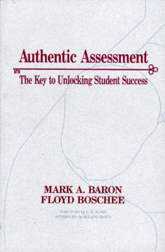 Authentic Assessment: The Key to Unlocking Student Success