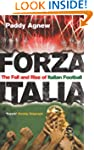 Forza Italia: The Fall and Rise of It...