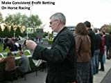 Make Consistent Profit Betting on Horse Racing!