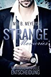 Platz 4: Strange memories: Verhängnisvolle Entscheidung