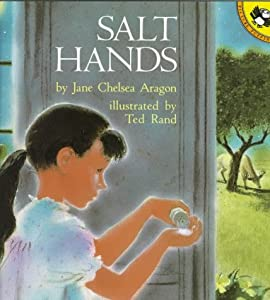 Salt Hands (Picture Puffins) Jane Chelsea Aragon and Ted Rand