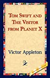img - for Tom Swift and the Visitor from Planet X book / textbook / text book