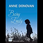Being Emily | Anne Donovan