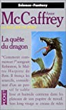 Anne McCaffrey - La qu&ecirc;te du dragon