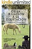 De la relaci�n a la equitaci�n