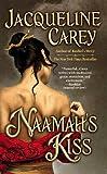 Naamah's Kiss (Kushiel Legacy)