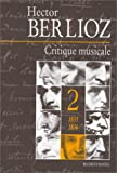echange, troc Hector Berlioz - Critique musicale, tome 2 : 1835-1836
