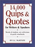 14,000 Quips & Quotes for Writers & Speakers (0517427125) by E.C. McKenzie