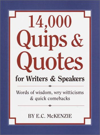 14,000 Quips & Quotes for Writers & Speakers