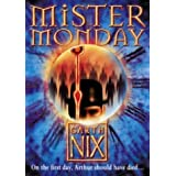 Mister Monday (The Keys to the Kingdom, Book 1)by Garth Nix