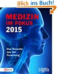 Medizin im Fokus 2015: Das Neueste au...