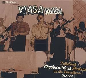 Dr Boogie Presents Wasa Wasa