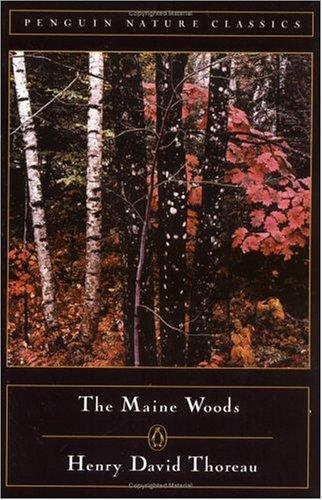 The Maine Woods (Nature Library, Penguin), Henry David Thoreau