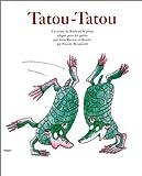 echange, troc Rudyard Kipling, Anne Baraou, Pascale Bougeault - Tatou-tatou