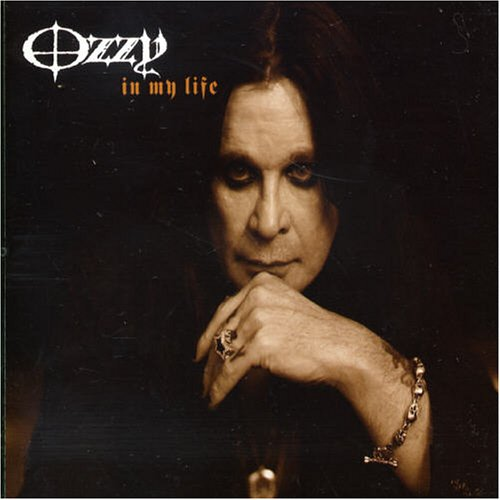 Ozzy Osbourne - In My Life (CDS, 82876 74312 2) - Zortam Music