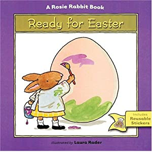 Ready for Easter: A Rosie Rabbit Book