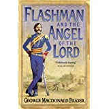 Flashman and the Angel of the Lord (The Flashman Papers, Book 9)by George MacDonald Fraser