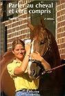 Parler au cheval&�tre compris deuxi�me ed. par Gossin