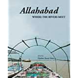 Allahabad: Where the Rivers Meet