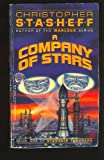 A Company of Stars (0517095556) by Stasheff, Christopher