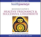 img - for Meditations to Support A Healthy Pregnancy & Successful Childbirth (Health Journeys) book / textbook / text book