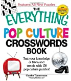 The Everything Pop Culture Crosswords Book: Test your knowledge of trivia and trends with 150 pop culture puzzles!