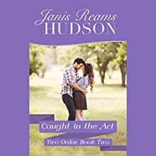 Caught in the Act (       UNABRIDGED) by Janis Reams Hudson Narrated by Luci Christian