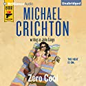 Zero Cool (       UNABRIDGED) by Michael Crichton, John Lange Narrated by Christopher Lane