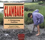img - for Clambake: A Wampanoag Tradition (We Are Still Here: Native Americans Today) book / textbook / text book