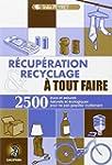 R�cup�ration et recyclage � tout faire
